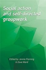 Cover of Social Action and Self-Directed Groupwork